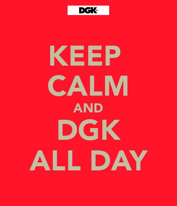 Go Back Gallery For Dgk All Day Wallpapers 600x700