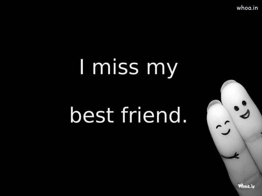 Miss My Best Friends with Dark Background HD Wallpaper I Miss You 850x635