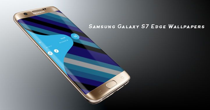 Samsung Galaxy S7 Edge Wallpapers For Increasing Its Look Follow 722x380