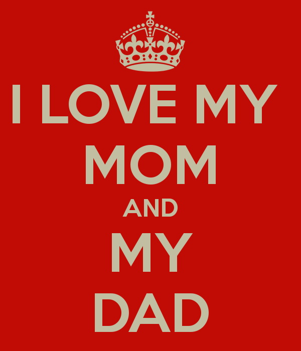 Love My Dad Wallpapers I love my mom and my dad 600x700