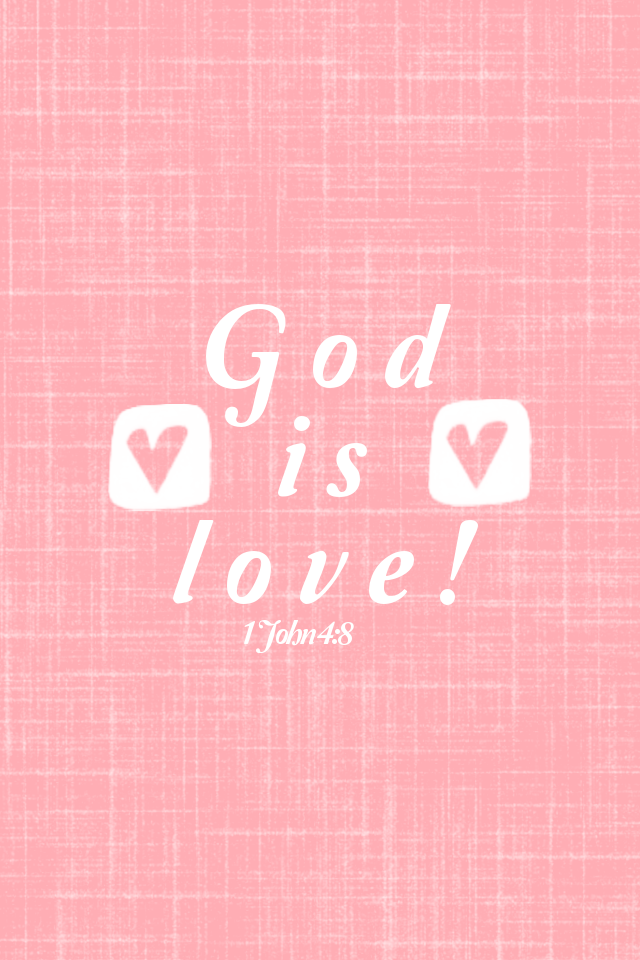 God Is Love Valentine Wallpaper 640x960