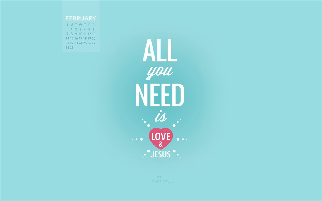 February 2016   Love and Jesus Desktop Calendar  February 1100x687