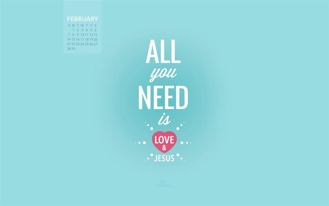 February 2016   Love and Jesus Desktop Calendar  February 1100x687