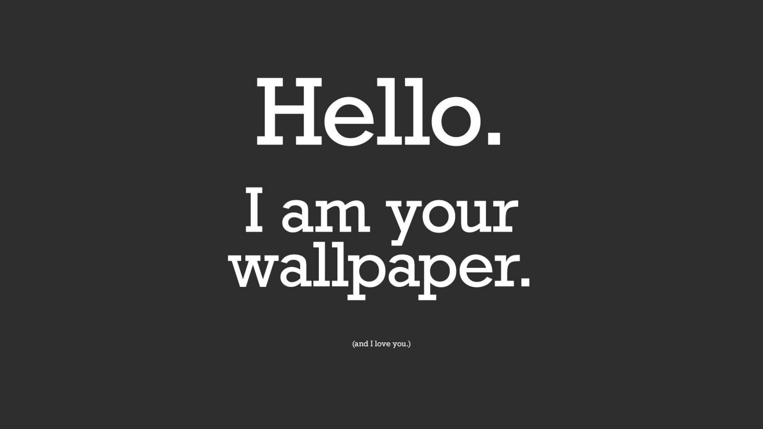 Quote Wallpaper for Desktop 59 images 2560x1440