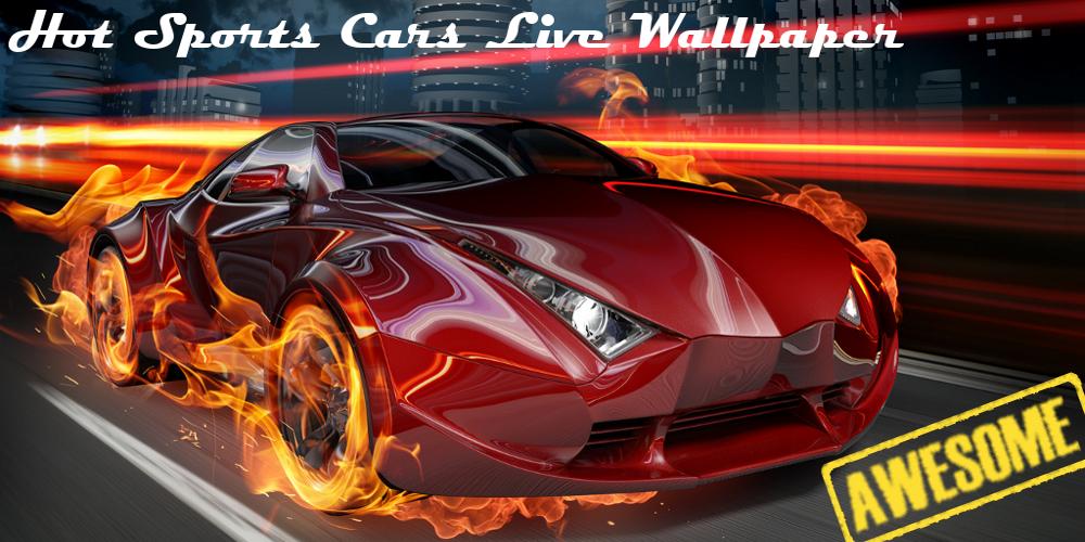 Hot Sports Cars Live Wallpaper   screenshot 1000x500