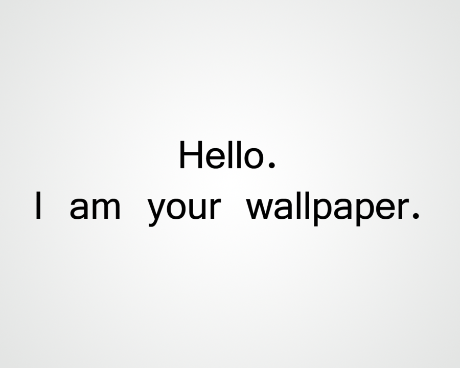 Hello I am your wallpaper by Angel Torres540 900x720