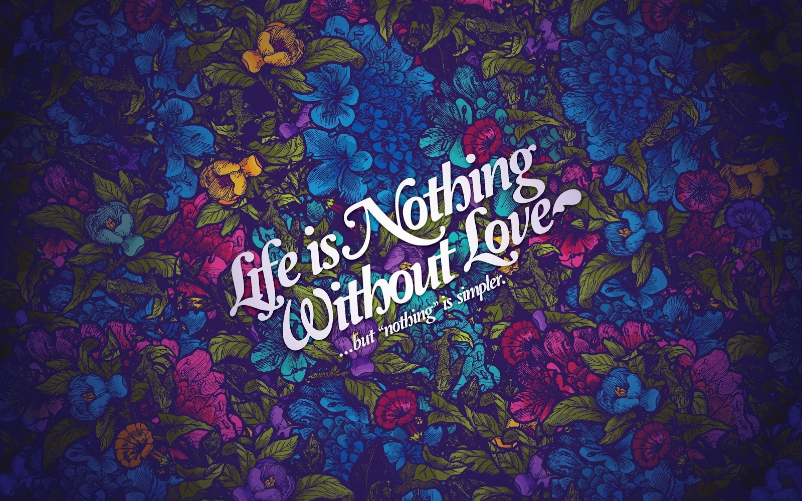 HD Wallpaper Download Love HD Wallpapers   Life Nothing Without 1600x1000