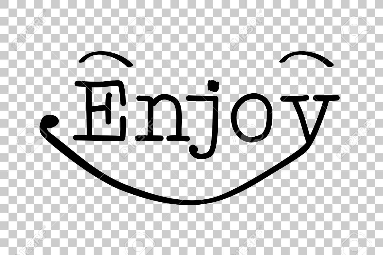 Lettering Enjoy At Transparent Effect Background Stock Photo 1300x866
