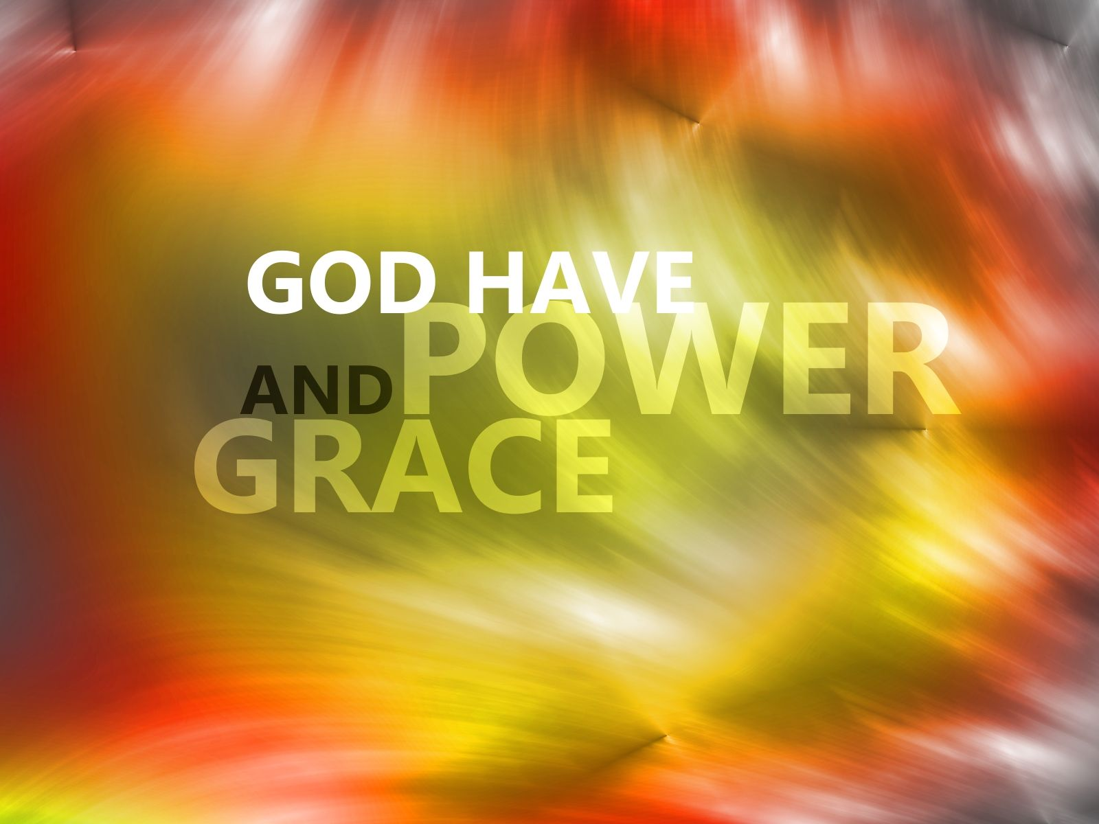 God have power and grace Wallpaper   Christian Wallpapers and 1600x1200