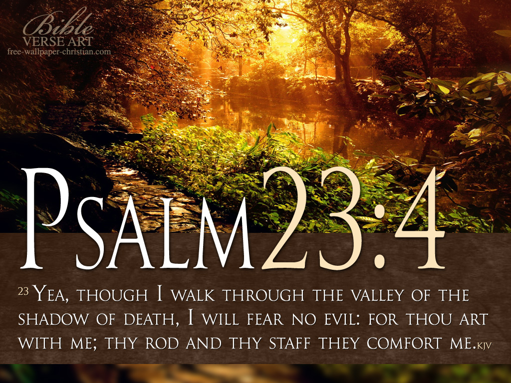 psalm 23 4 wallpaper psalm 34 15 wallpaper psalm 34 19 wallpaper psalm 1024x768