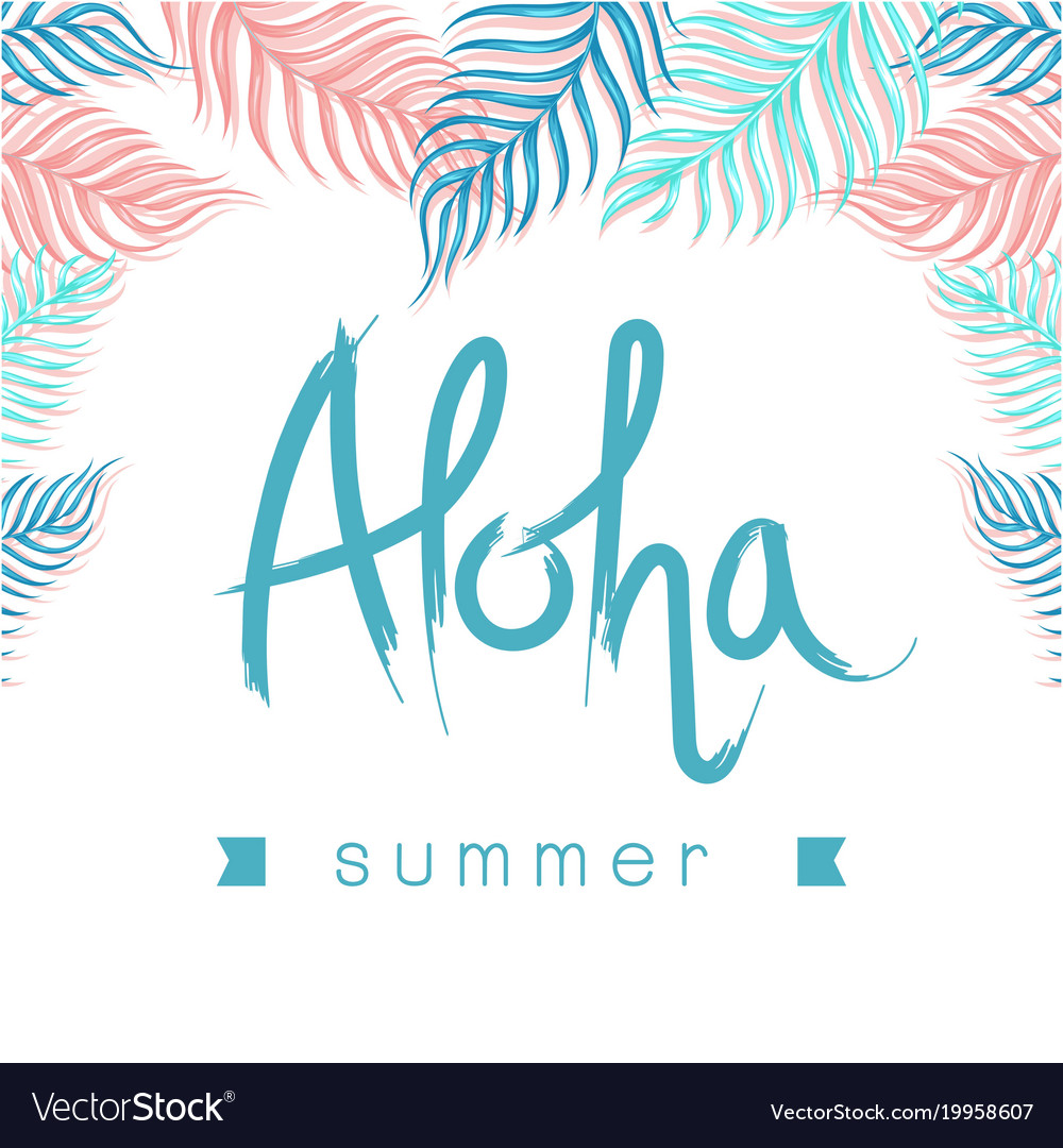 Aloha summer ribbon leaves white background Vector Image 1000x1080