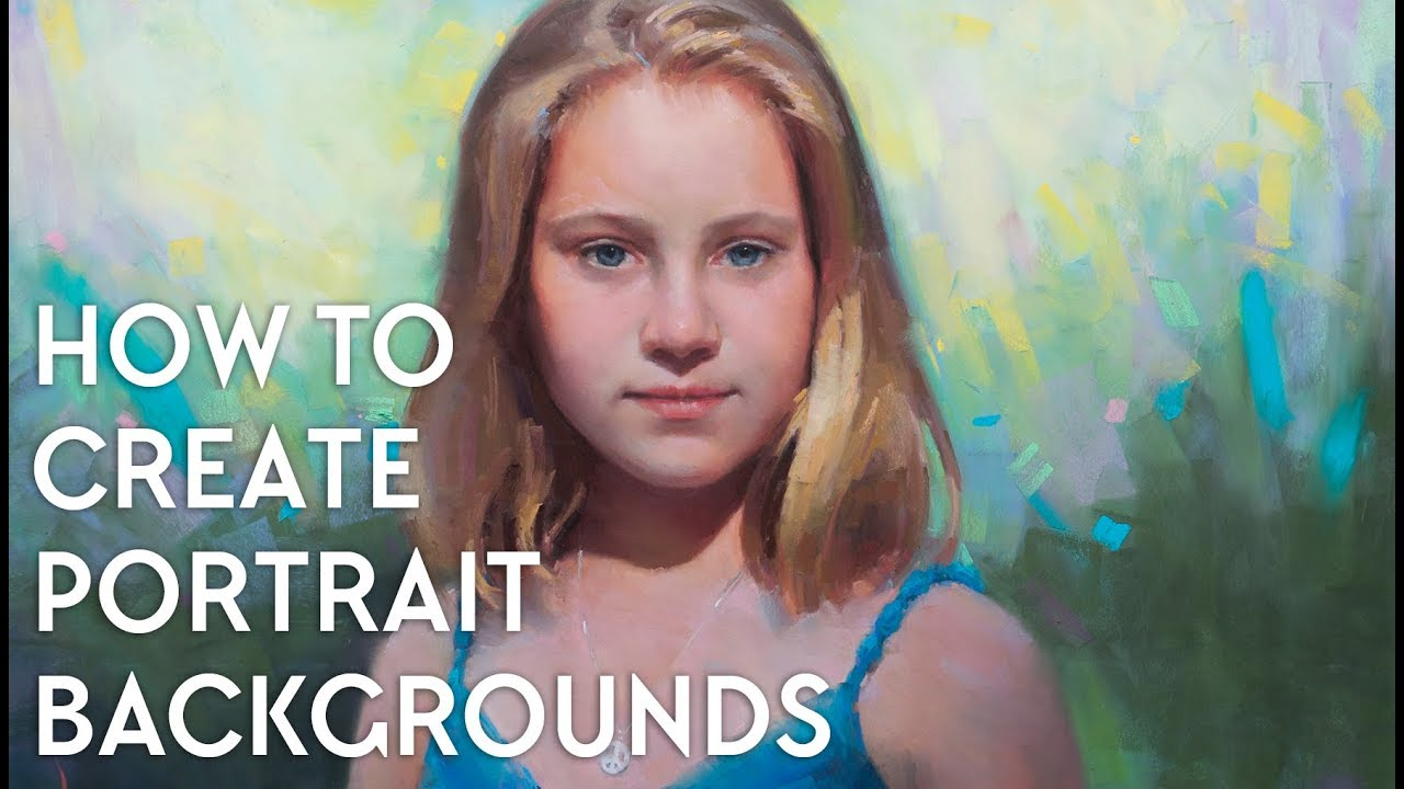 Portrait Painting   How to Create Backgrounds 1280x720