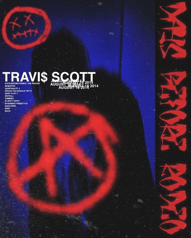 Travis Scott Days Before Rodeo Travis scott Travis scott 640x798