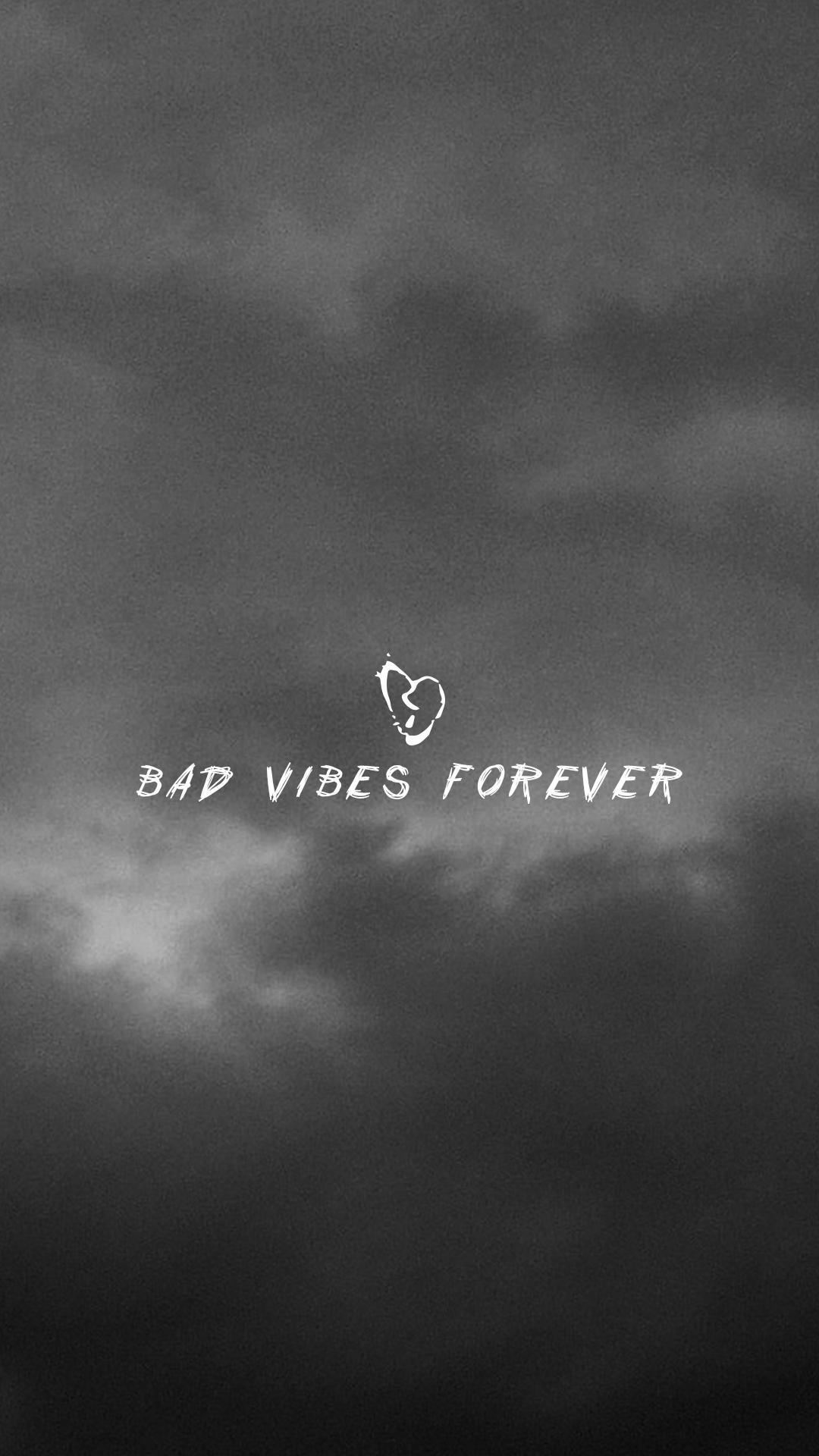 Bad Vibes Forever Desktop Wallpaper 1920x1080 XXXTENTACION 1080x1920