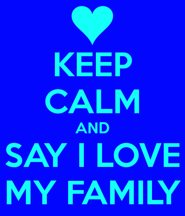 Love my Family Wallpaper And Say i Love my Family 600x700