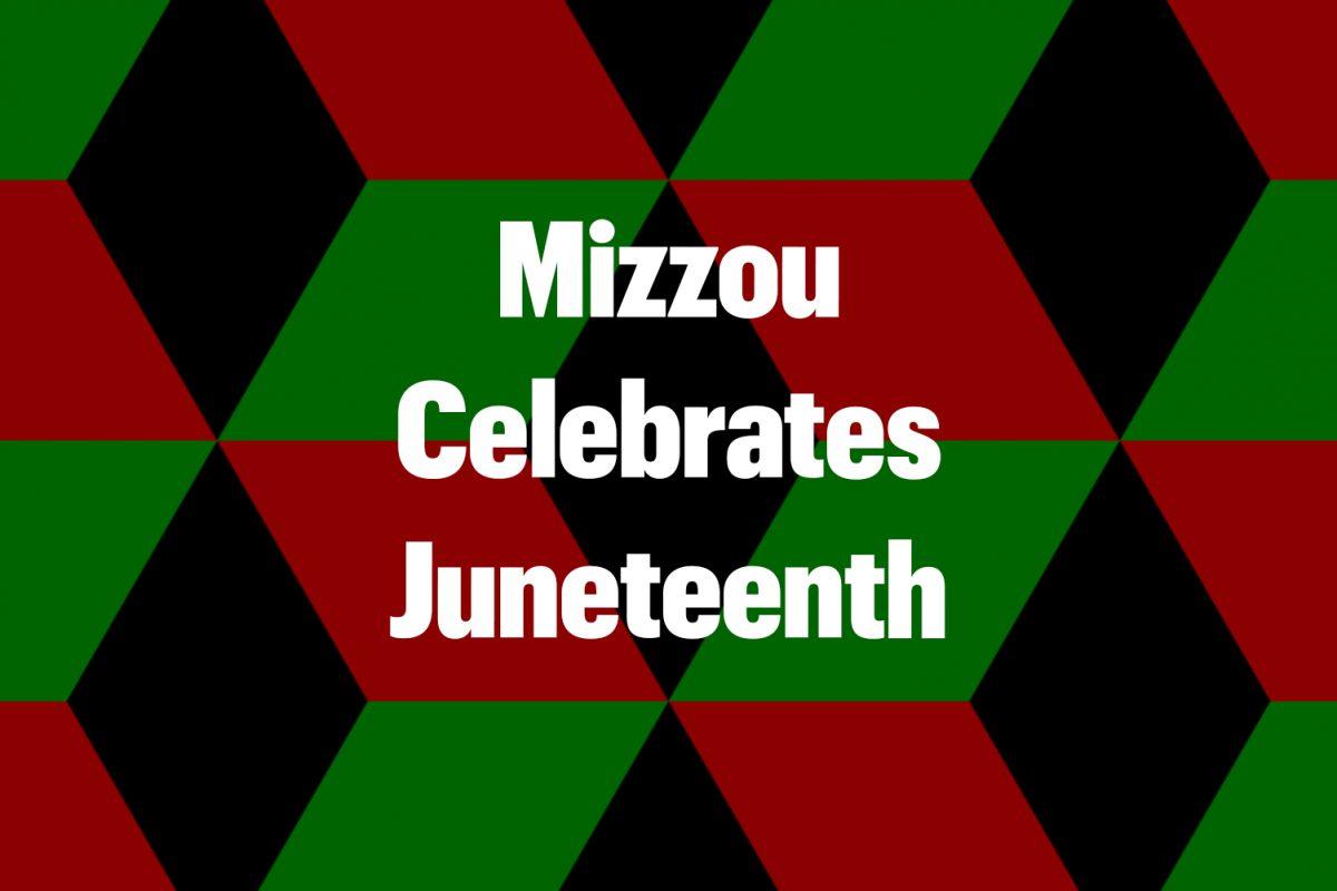 Mizzou Celebrates Juneteenth   Division of Inclusion Diversity 1200x800