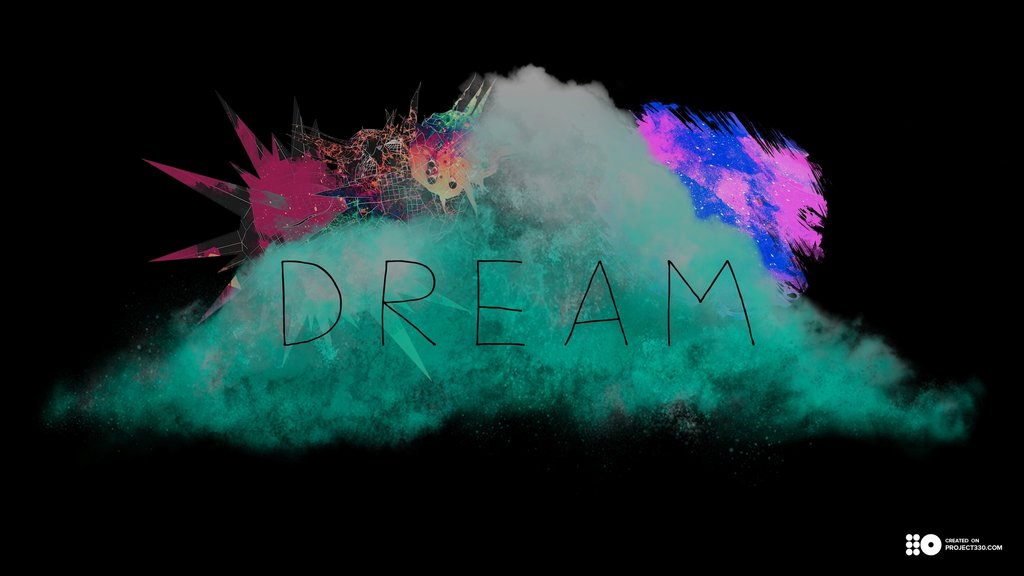 Dream Wallpaper made on Project 330 Desktop and mobile wallpaper 1024x576