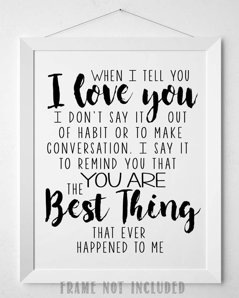 Amazoncom When I Tell You I Love You   11x14 Unframed Typography 1000x1244