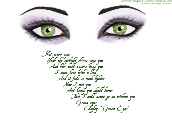Green Eyes A Wallpaper by DropsOfSilence 600x450