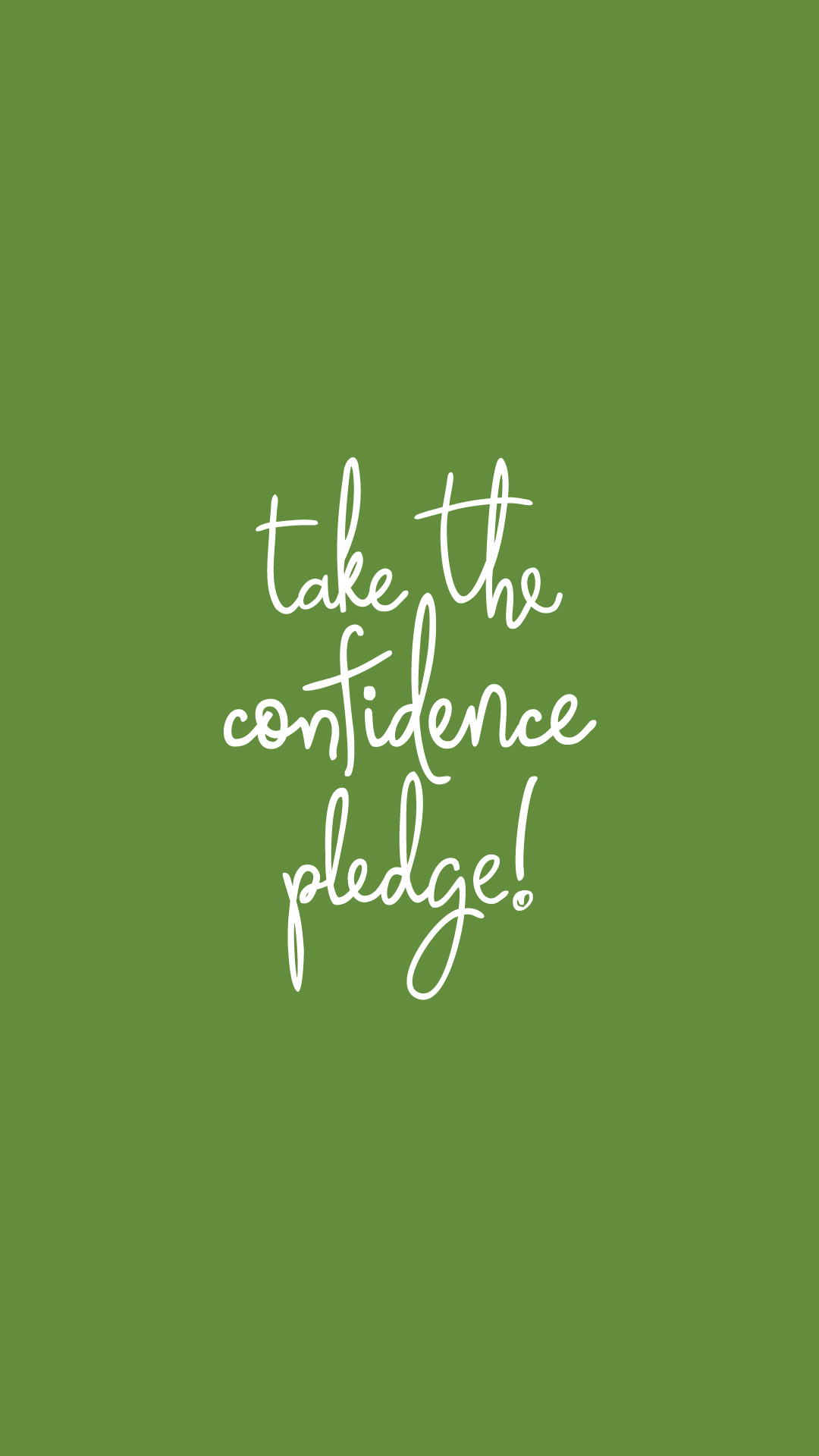 take the confidence pledge background green   Kappa Delta Kappa Delta 1080x1920