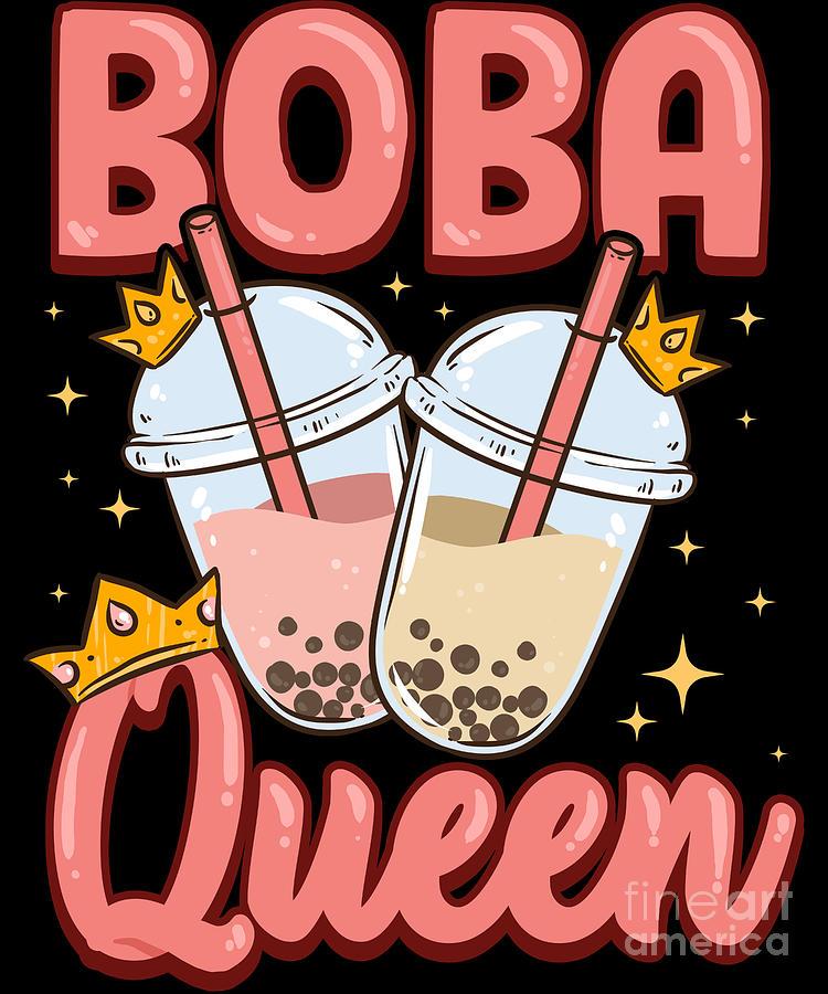Funny Boba Queen Kawaii Bubble Tea Boba Anime Digital Art by 750x900