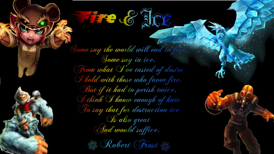 Fire And Ice Robert Frost Wallpaper Fire and ice wallpaper by 900x506