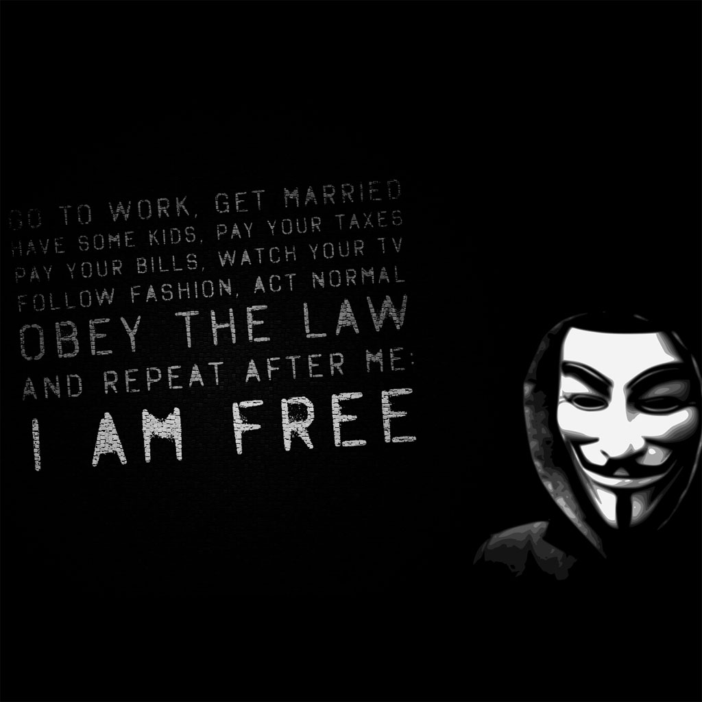 Kindle Fire Anonymous freedom message wallpapers Amazon Kindle Fire 1024x1024