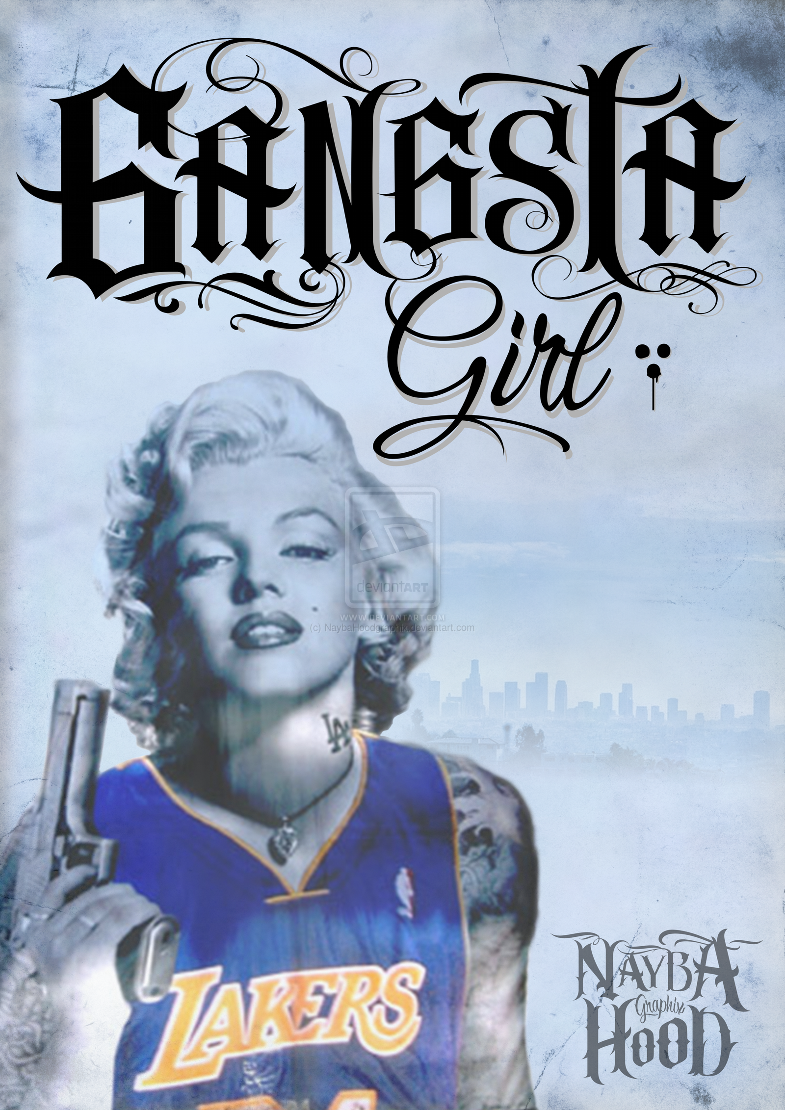 GANGSTA GIRL by NaybaHoodgraphix 1600x2263