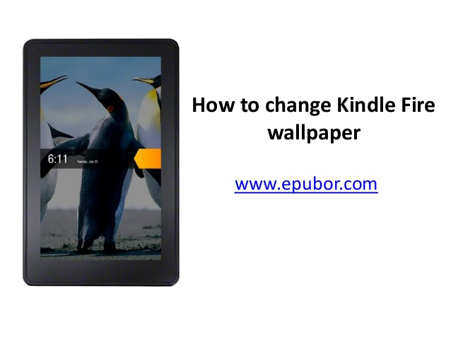 How to change kindle fire wallpaper 638x479