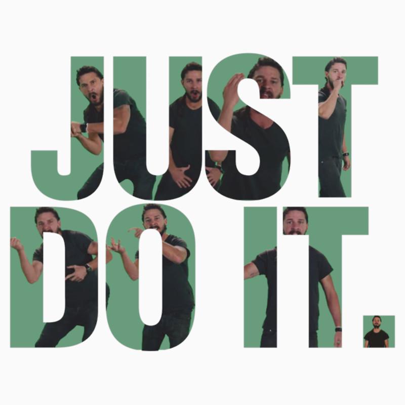 Just Do It   Shia LaBeouf T Shirts Hoodies by Ajayyyy Redbubble 800x800