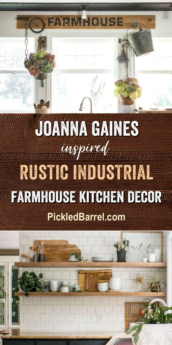 Joanna Gaines Inspired Rustic Industrial Farmhouse Kitchen Decor 600x1200