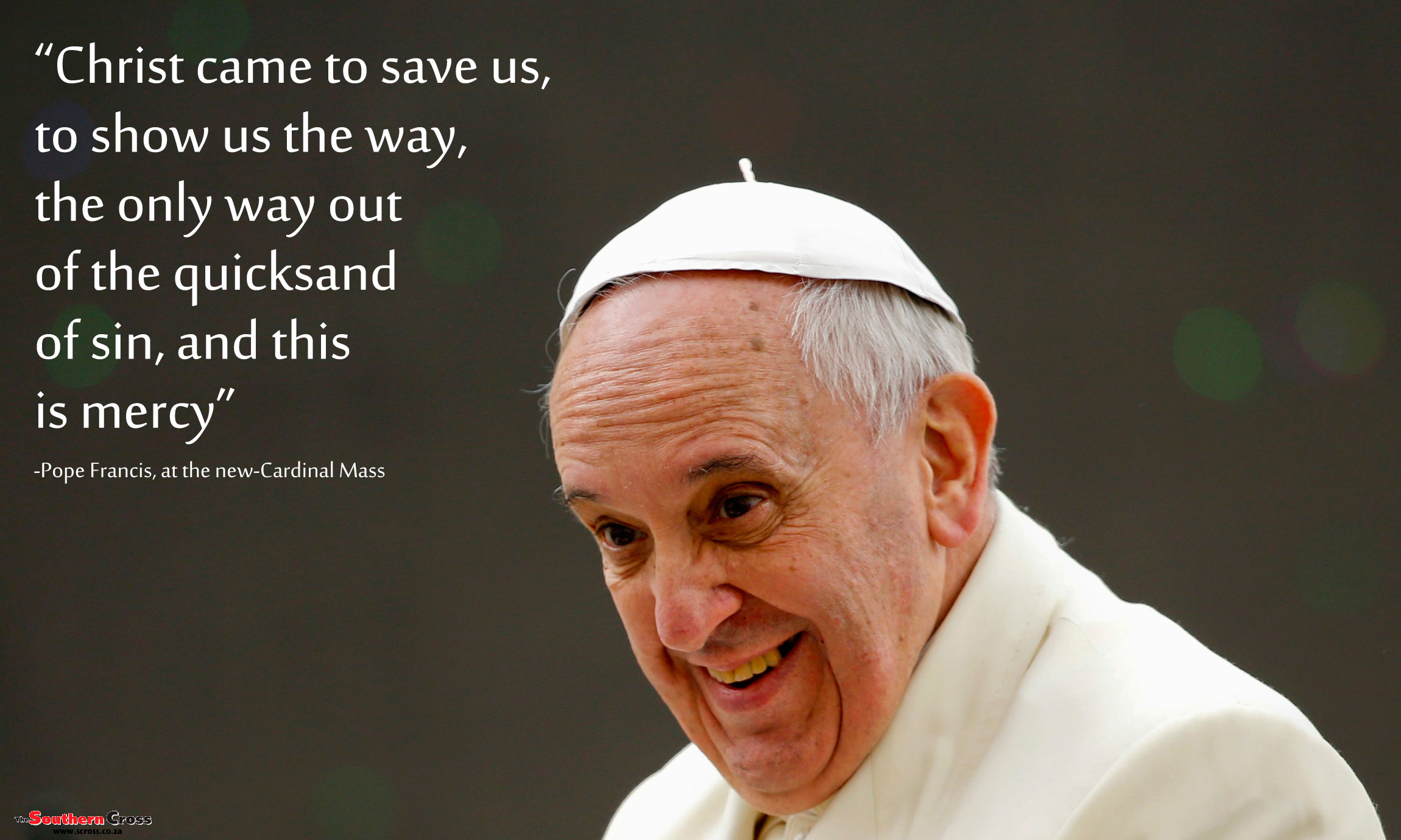 Pope Francis Christ Saves Wallpaper   The Southern Cross 2300x1380