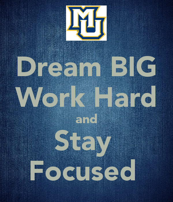 Dream Quote Big Work Hard Stay Focused And Surround 600x700