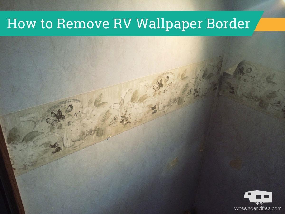 How to Remove RV Wallpaper Border 1200x900