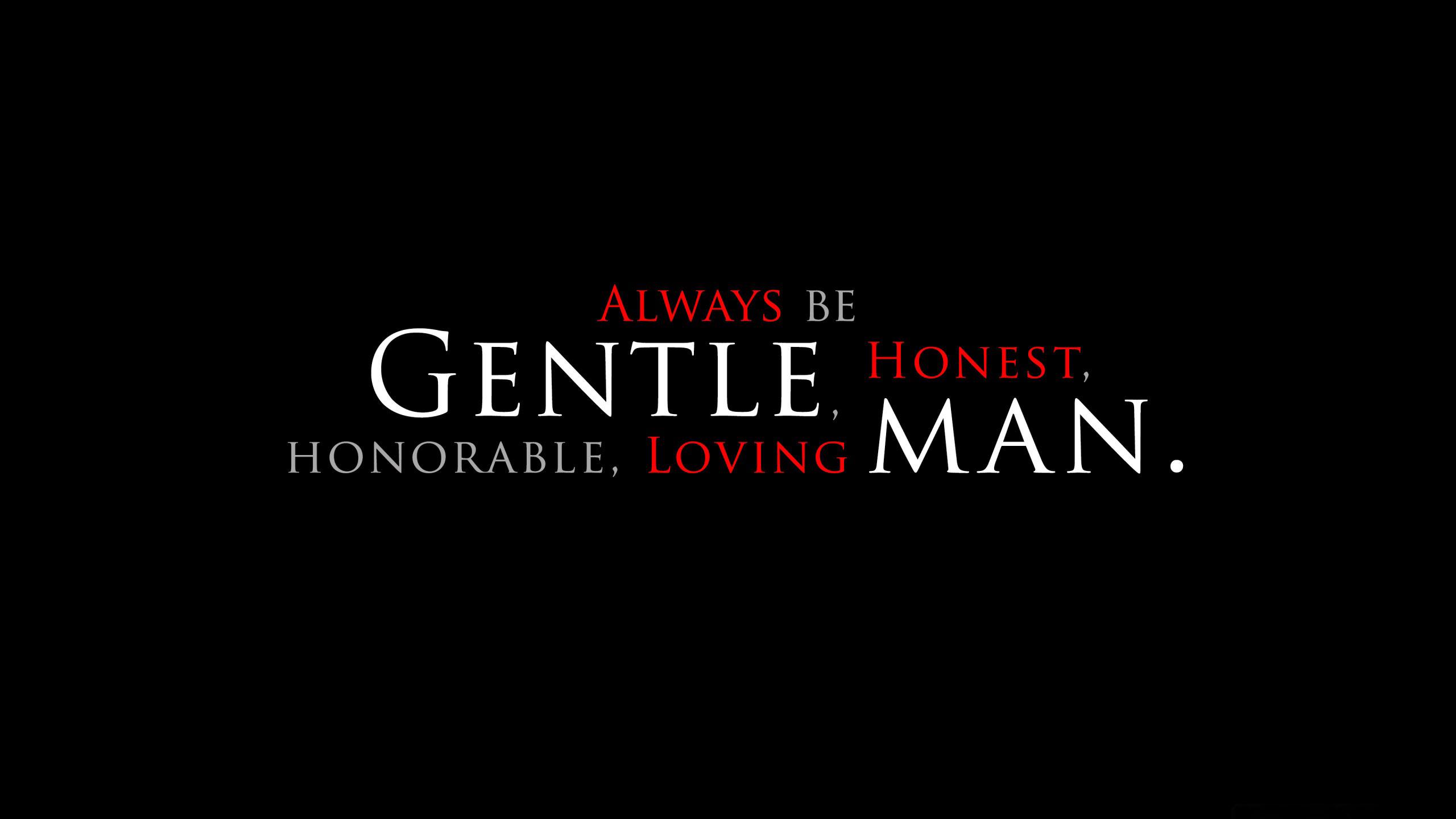 Be a good man wallpaper 33963 2560x1440