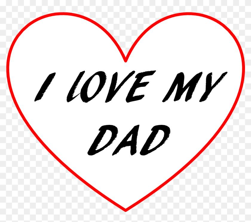 I Love My Dad Wallpaper   Love My Dad Hd HD Png Download 840x745