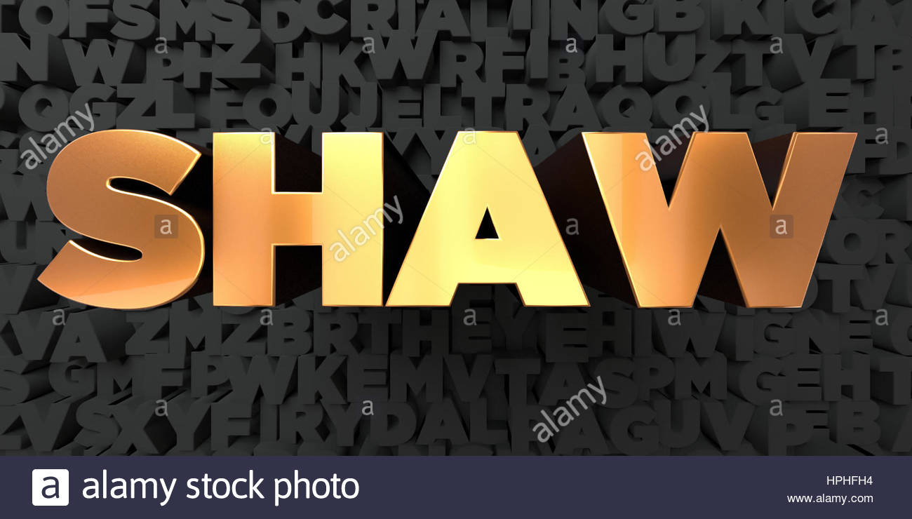Shaw   Gold text on black background   3D rendered royalty 1300x740