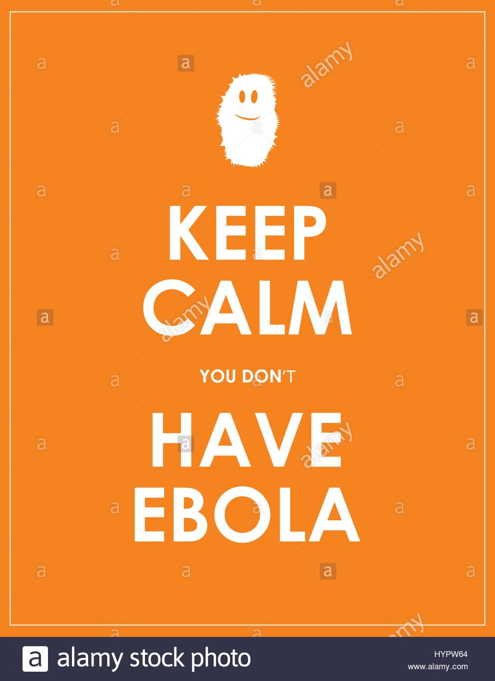 keep calm you dont have ebola background Stock Vector Art 1011x1390