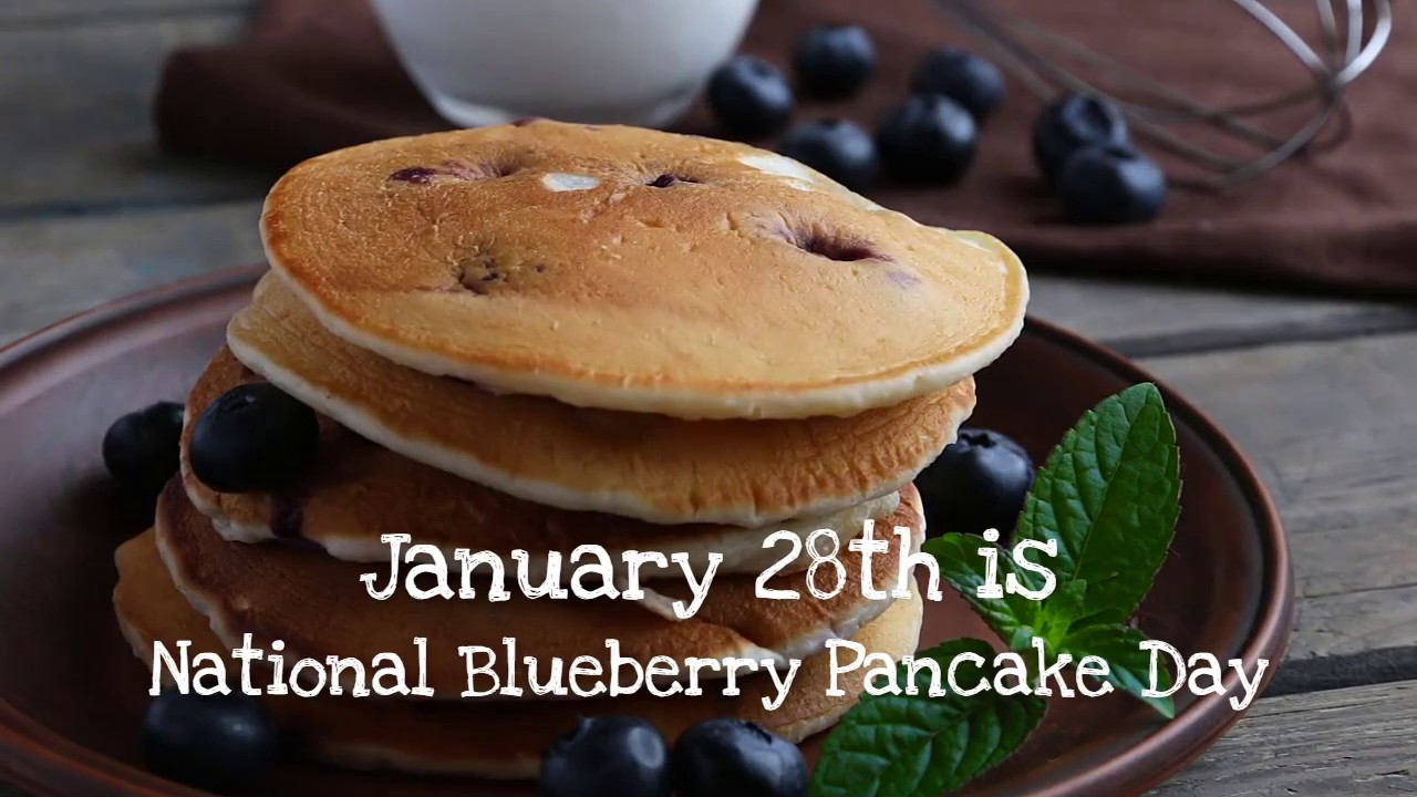 download National Blueberry Pancake Day 2017 [1280x720] for 1280x720