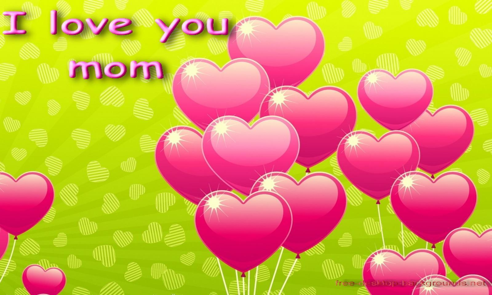 Love You Mom Desktop Wallpapers Desktop Background Wallpapers 1600x960