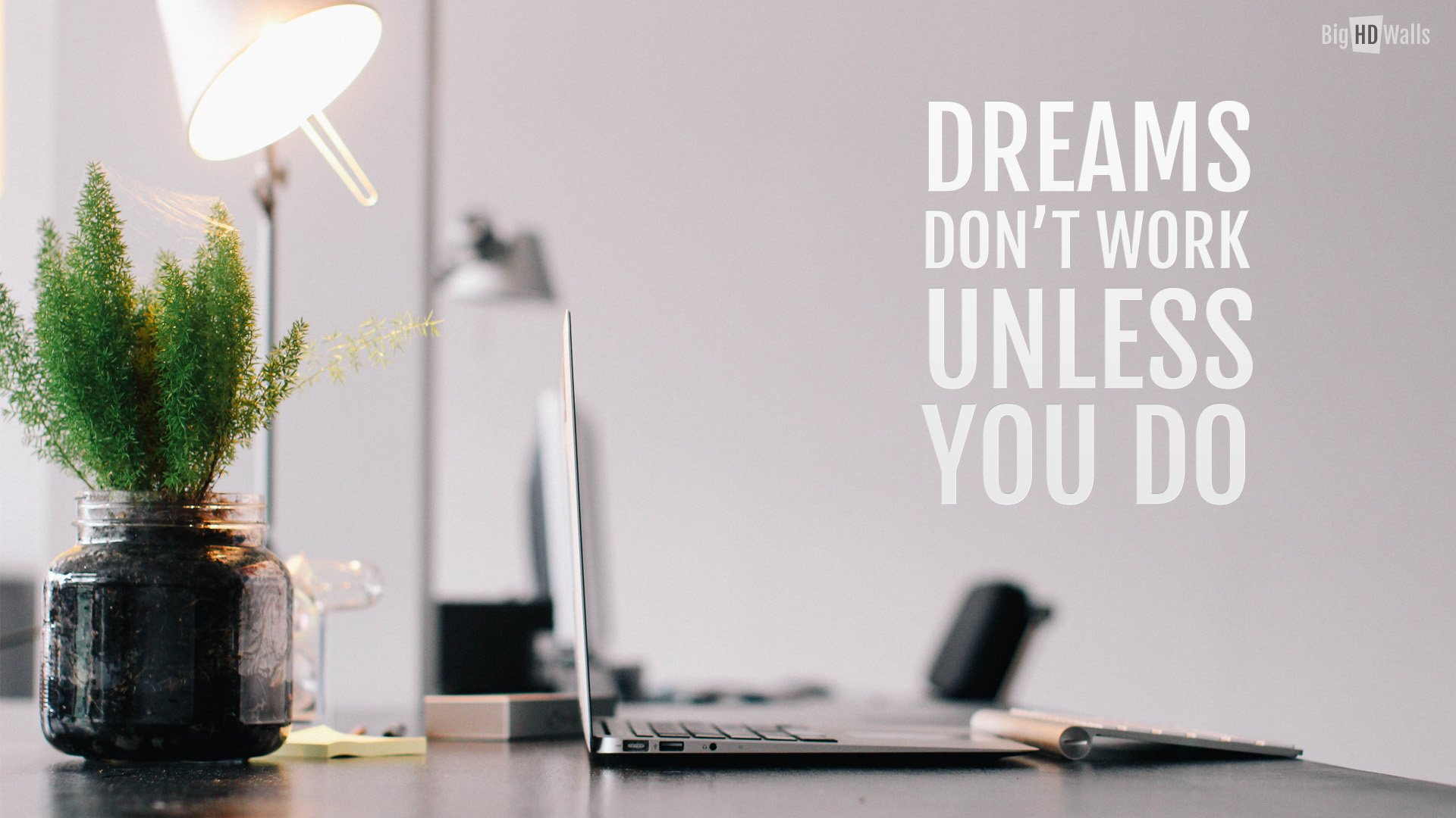 motivational quote about work and dream Click on image to enlarge 1920x1080