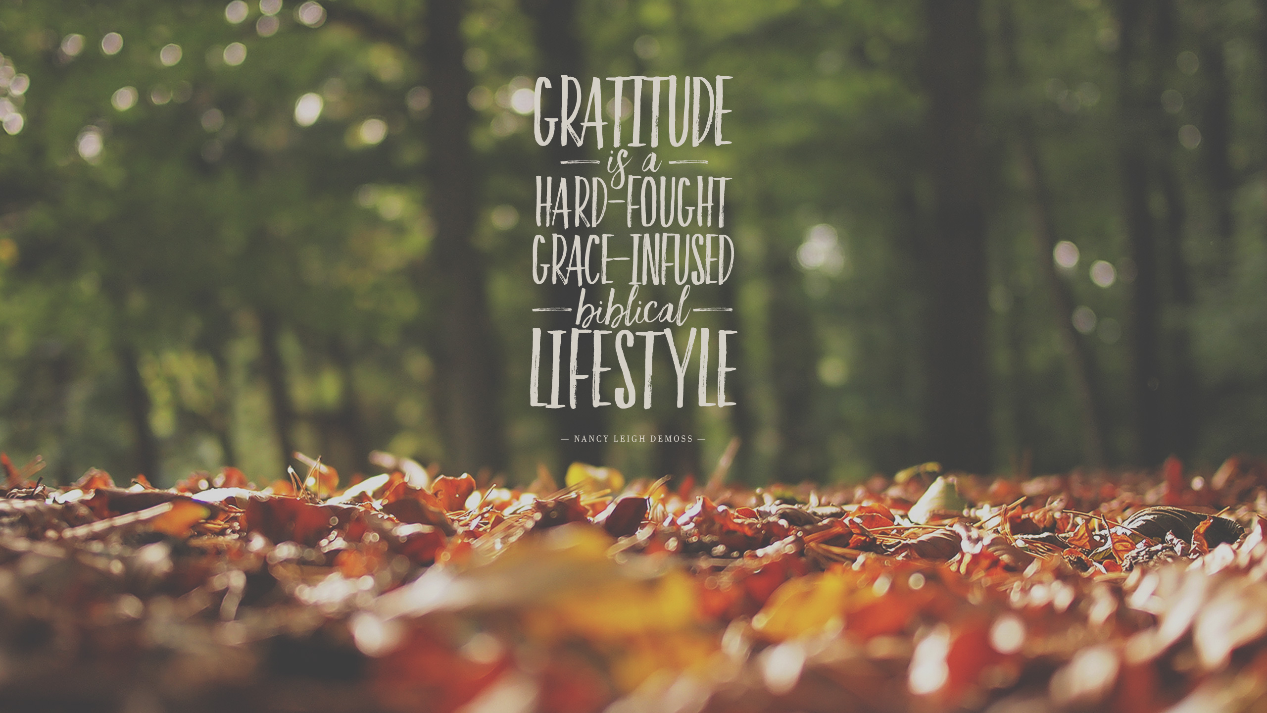 Wednesday Wallpaper Gratitude is a Lifestyle   Jacob Abshire 2560x1440