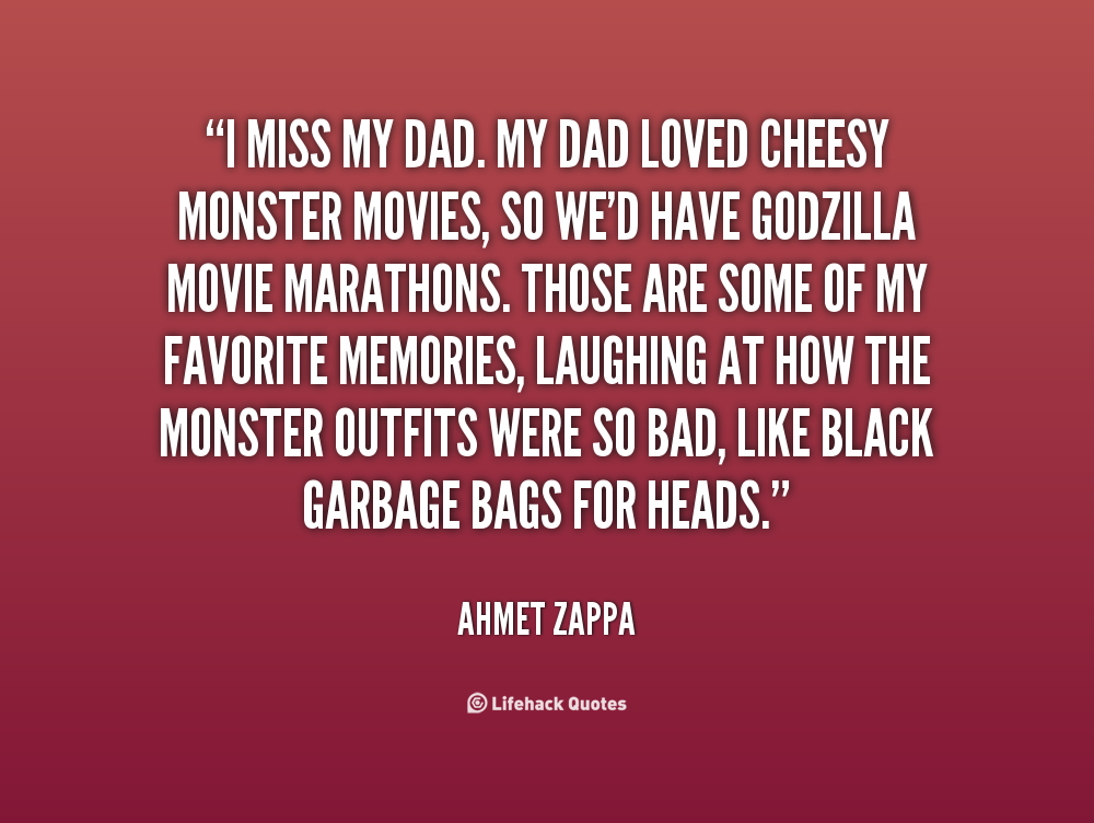 quote Ahmet Zappa i miss my dad my dad loved 37507png 1000x752