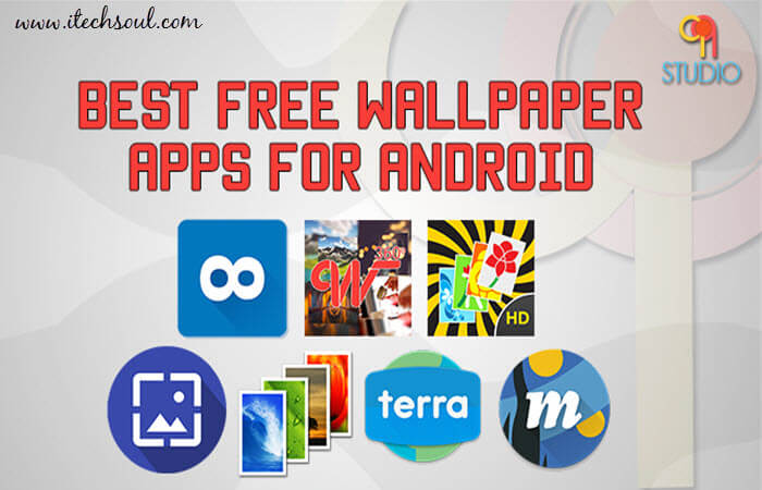 Best Wallpapers Apps For Android Smartphones 2016   Itechsoul 700x450