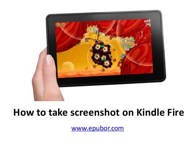 How to take screenshot on kindle fire 638x479