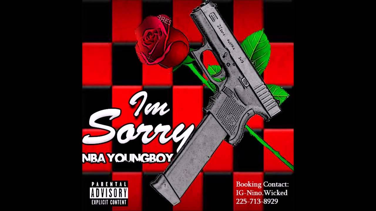 NBA YoungBoy   NBA YoungBoy  Im Sorry   Download Added 1280x720