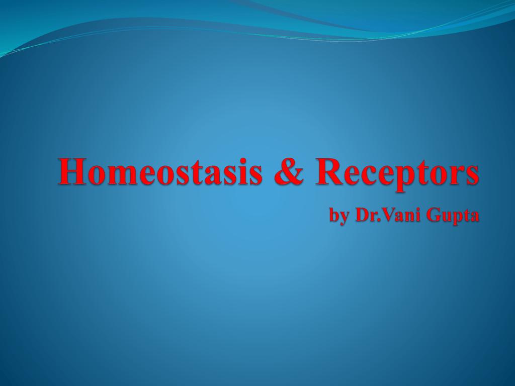 Homeostasis and Receptors 1024x768
