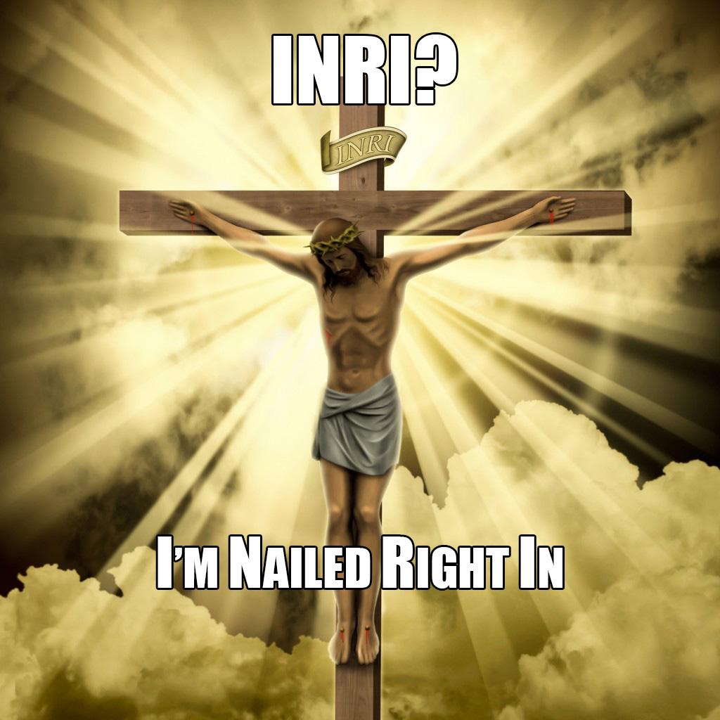 INRI explained memes 1024x1024