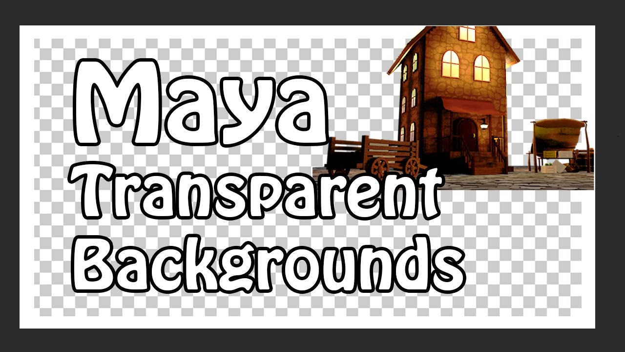 How To Get a Transparent Background in Maya 1280x720