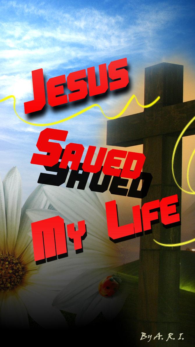 Jesus Saved My Life Wallpaper 1280x720 by tonislav7 on deviantART 670x1191
